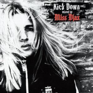 MISS DJAX-KICK DOWN VOL.1