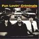 FUN LOVIN' CRIMINALS-COME FIND YOURSELF -DIGI-