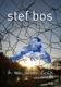 BOS, STEF-IN EEN ANDER LICHT