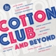 VARIOUS-COTTON CLUB AND BEYOND