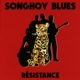 SONGHOY BLUES-RESISTANCE
