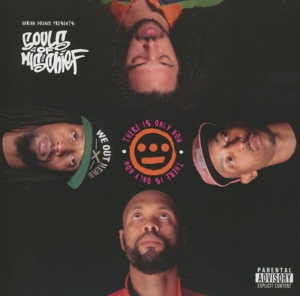 SOULS OF MISCHIEF-THERE IS ONLY NOW