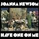 NEWSOM, JOANNA-HAVE ONE ON ME