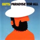 GUTS-PARADISE FOR ALL