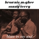 MCGHEE, BROWNIE & SONNY T-BLUES IN MY SOUL / ...