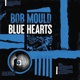 MOULD, BOB-BLUE HEARTS