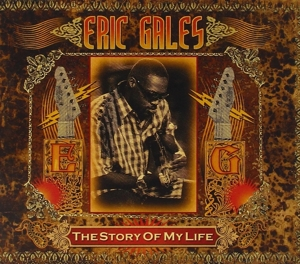 GALES, ERIC-STORY OF MY LIFE