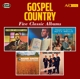 VARIOUS-COUNTRY GOSPEL - FIVE CLASSIC ALBUMS ...