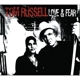 RUSSELL, TOM-LOVE & FEAR