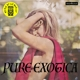 VARIOUS-PURE EXOTICA: AS DUG BY LUX AND IVY