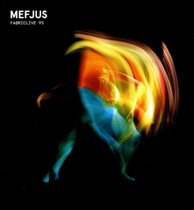 MEFJUS-FABRICLIVE 95 MEFJUS
