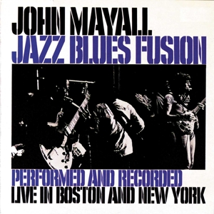 MAYALL, JOHN-JAZZ BLUES FUSION -REMAST
