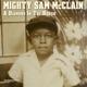 MCCLAIN, MIGHTY SAM-A DIAMOND IN THE ROUGH