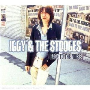 IGGY & THE STOOGES-BACK TO THE NOISE -DIGI-