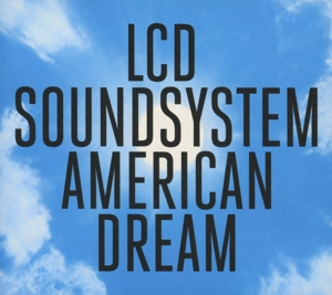 LCD SOUNDSYSTEM-AMERICAN DREAM -DIGI-