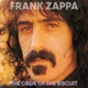 ZAPPA, FRANK-CRUX OF THE BISCUIT