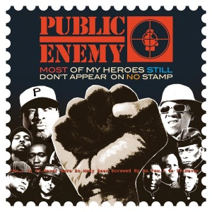 PUBLIC ENEMY-MOST OF MY HEROES STILL DON'T APPEA