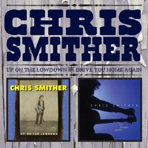 SMITHER, CHRIS-UP ON THE LOWDOWN/DRIVE..