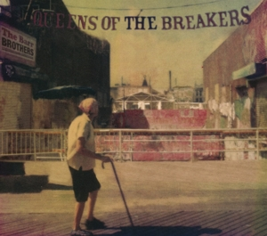 BARR BROTHERS-QUEENS OF THE BREAKERS