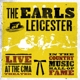 EARLS OF LEICESTER-LIVE AT THE CMA THEATER IN...