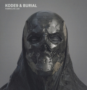 KODE9 & BURIAL-FABRICLIVE 100 KODE9 & BURIAL