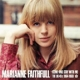 FAITHFULL, MARIANNE-COME AND STAY WITH ME