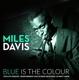 DAVIS, MILES-BLUE IS THE COLOUR