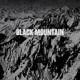 BLACK MOUNTAIN-BLACK MOUNTAIN -REISSUE-