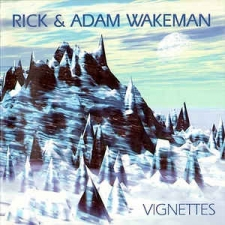 WAKEMAN, RICK & ADAM-VIGNETTES