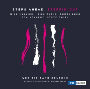 STEPS AHEAD-STEPPIN' OUT