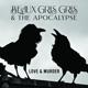 BEAUX GRIS GRIS & THE APO-LOVE & MURDER