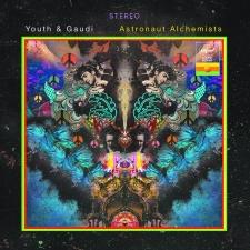 YOUTH & GAUDI-ASTRONAUT ALCHEMISTS