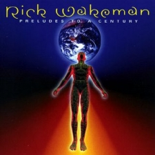 WAKEMAN, RICK-PRELUDE TO A CENTURY