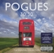 POGUES-30:30 ESSENTIAL COLLECTION