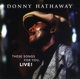 HATHAWAY, DONNY-THESE SONGS FOR YOU, ..