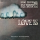 BURDON, ERIC & ANIMALS-LOVE IS -REMAST-