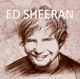 SHEERAN, ED-HISTORY OF
