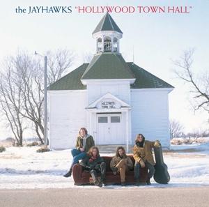 JAYHAWKS-HOLLYWOOD TOWN HALL