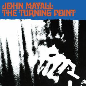MAYALL, JOHN-TURNING POINT -GATEFOLD-