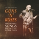 GUNS N' ROSES-LEGENDARY SONGS FROM THE EARLY DAYS