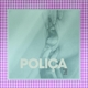 POLICA-WHEN WE STAY.. -COLOURED-