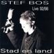 BOS, STEF-STAD EN LAND -LIVE-