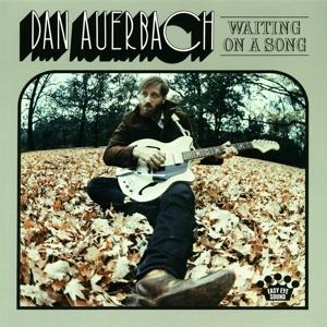 AUERBACH, DAN-WAITING ON A SONG