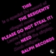 RESIDENTS-PLEASE DO NOT.. -HQ-