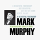 MURPHY, MARK-A BEAUTIFUL FRIENDSHIP -OBI STRI...