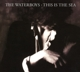 WATERBOYS-THIS IS THE SEA -COLL. ED-