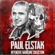 ELSTAK, PAUL-OFFENSIVE YEARS -REISSUE-