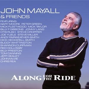 MAYALL, JOHN-ALONG FOR THE RIDE -DIGI-
