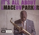 PARKER, MACEO-IT'S ALL ABOUT LOVE