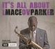 PARKER, MACEO-IT'S ALL ABOUT LOVE -HQ-